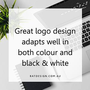 Great logo design adapts well in both colour and black & white